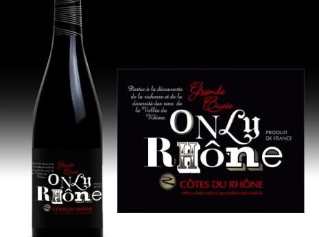Only Rhône Grande Cuvée, la version premium de ce vin des côtes du rhône